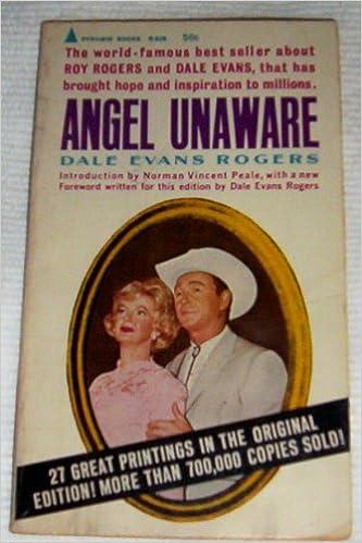Angel Unaware Dale Evans Rogers Norman Vincent Peale Amazon
