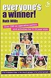 Everyone's a Winner, R. Wills, 1859995594