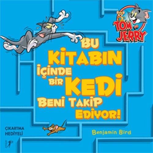 Download Tom ve Jerry Bu Kitabin Icinde Bir Kedi Beni Takip Ediyor! ebook