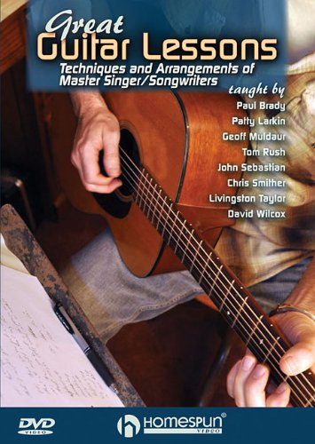 Great Guitar Lessons: Techniques and Arrangements of Master Singer/Songwriters