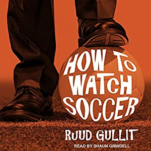 How to Watch Soccer Audiobook