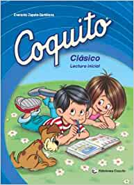 Coquito Clasico: Lectura Inicial: Amazon.es: Everardo