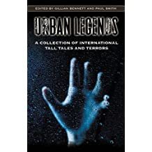 Urban Legends: A Collection of International Tall Tales and Terrors