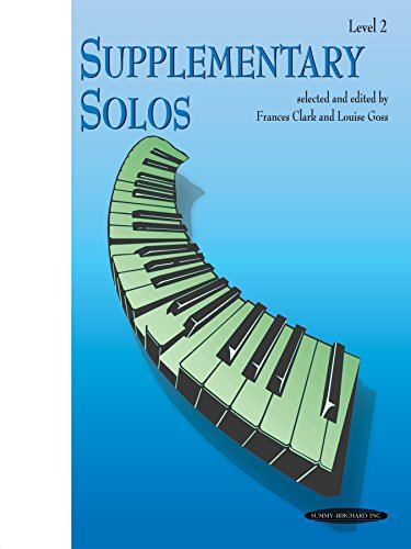 (Supplementary Solos, Level 2: For Late Elementary Piano (Frances Clark Library)