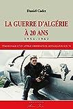 La Guerre d'Algérie à 20 ans (1954-1962)