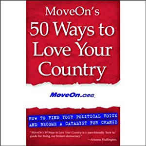 MoveOn's 50 Ways to Love Your Country Audiobook