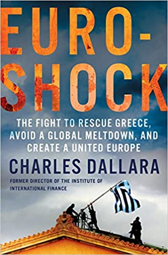 Reddit Books herunterladen Euroshock: The Fight to Rescue Greece, Avoid a Global Meltdown, and Create a United Europe B00XTX1V4Y FB2