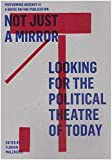Not just a mirror. Looking for the political theatre today: Performing Urgency 1