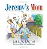 Jeremy's Mom, Lisa A. Dunn, 1625163444