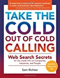 Take the Cold Out of Cold Calling, Sam Richter, 1592982093