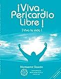 Â¡Viva el Pericardio Libre !, Montserrat Gascon Segundo, 2810621918
