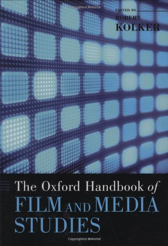 The Oxford Handbook of Film and Media Studies (Oxford Handbooks)