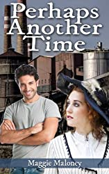 Perhaps Another Time (English Edition)