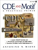 Essential Guide to Cde/Motif 2.1 by Antonio Mione (1997-12-30)