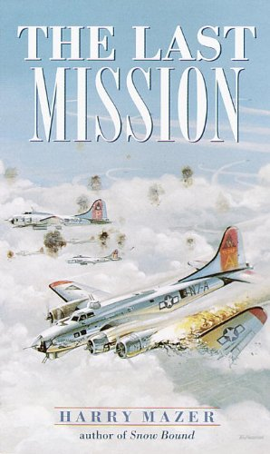 The Last Mission (Laurel-Leaf Historical Fiction) (Theme Of The Story The Last Leaf)