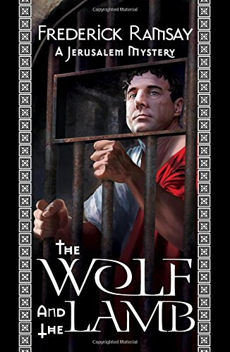 Read Online The Wolf and the Lamb (Jerusalem Mysteries) PDF