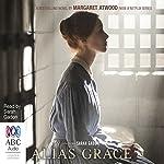 Alias Grace: TV Tie-In Edition | Margaret Atwood