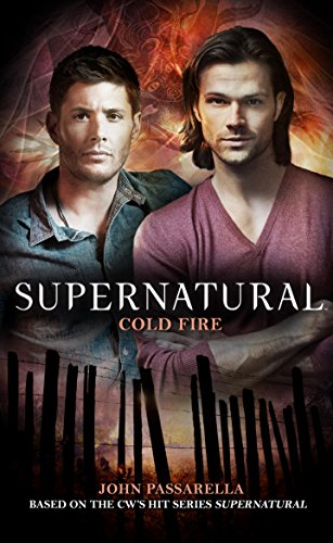 Supernatural - Cold Fire