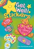 Get Well! Stickers (Dover Little Activity Books Stickers)