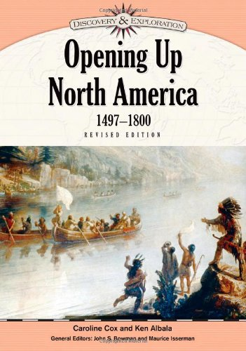 Opening Up North America, 1497-1800 (Discovery & Exploration)