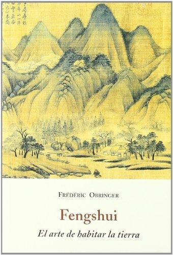 Descargar Libro Fengshui, El Arte De Habitar La Tierra Frederic Obringer