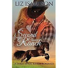 Second Chance Ranch: An Inspirational Western Romance