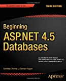 Beginning ASP. NET 4. 5 Databases, Sandeep Chanda and Damien Foggon, 1430243805