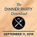319: Emily Mortimer, Julie Klausner, Destroyer |  The Dinner Party Download