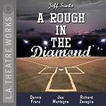A Rough in the Diamond | Jeff Santo