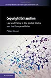 #4: Copyright Exhaustion: Law and Policy in the United States and the European Union (Cambridge Intellectual Property and Information Law)