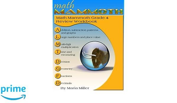 Math Mammoth Grade 4 Review Workbook: Maria Miller: 9781515350392 ...