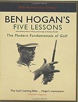 R.E.A.D Ben Hogan's Five Lessons: The Modern Fundamentals of Golf [E.P.U.B]