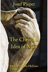 The Christian Idea of Man Paperback