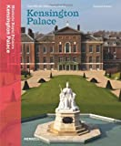 Front cover for the book Kensington Palace: The Official Illustrated History by Edward Impey