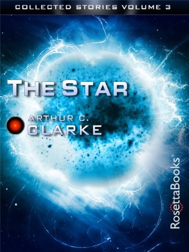 the-star-the-collected-stories-of-arthur-c-clarke-book-3