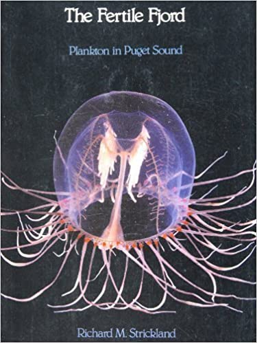 The Fertile Fjord: Plankton in Puget Sound (Puget Sound book)