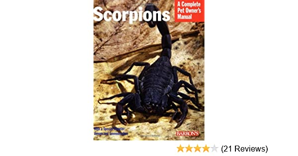 Scorpions (Complete Pet Owner's Manual): Manny Rubio