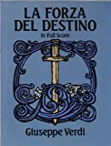 La Forza del Destino in Full Score, Giuseppe Verdi, 0486267431