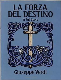 Verdi: LA Forza Del Destino in Full Score