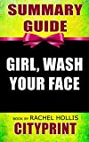 img - for Summary Guide | Girl, Wash Your Face | Book by Rachel Hollis book / textbook / text book