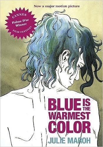 blue is the warmest color julie maroh 8601404270413 amazoncom books - Blue Is The Warmest Color Book