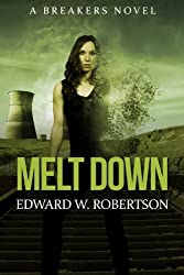 Melt Down (Breakers, Book 2)