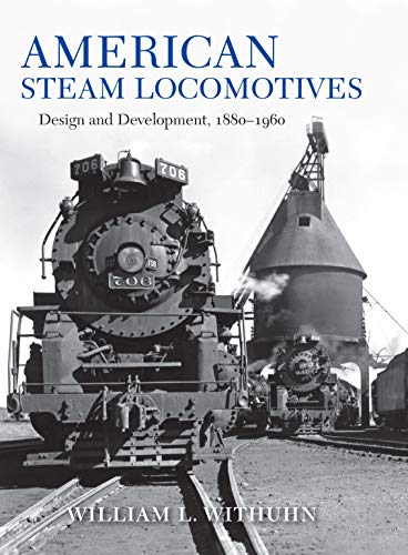 Pdf Transportation American Steam Locomotives: Design and Development, 1880–1960 (Railroads Past and Present)