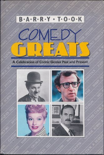 Comedy Greats: A Celebration of Comic Genius Past and Present (British Cinema Past And Present)