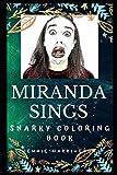 Miranda Sings Snarky Coloring Book: A Fictional