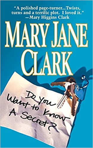 Amazon Do You Want To Know A Secret 9781250043245 Mary Clark