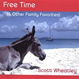 Free Time & Other Family Favorites