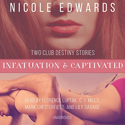 Infatuation & Captivated: Club Destiny, Books 4 and 4.5 Audiobook [Free Download by Trial] thumbnail