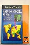 img - for Hacia una economia mundial (Spanish Edition) book / textbook / text book
