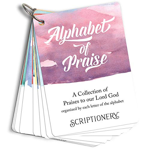 Scripture Card Devotional - Alphabet of Praise - Attributes of God Organized by Letter of the Alphabet (ABC Scripture Memory)